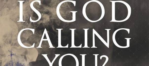 is-god-calling-you
